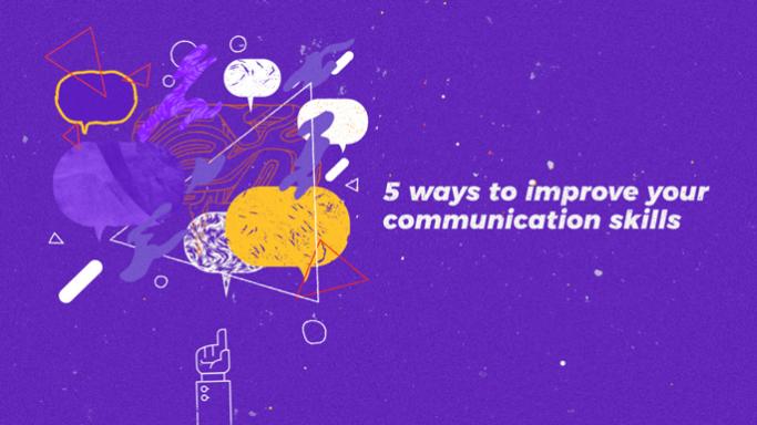 5 ways to improve your communication skills graphic