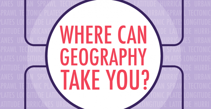 Careers in Geography - Where Can Geography Take You?