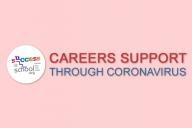 Coronavirus careers support